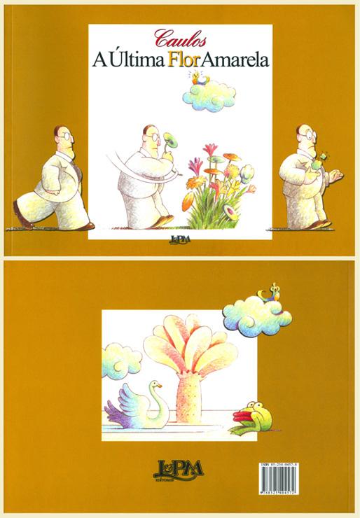 A Última Flor Amarela - L&PM Editores - 2010 - 14a. Edição