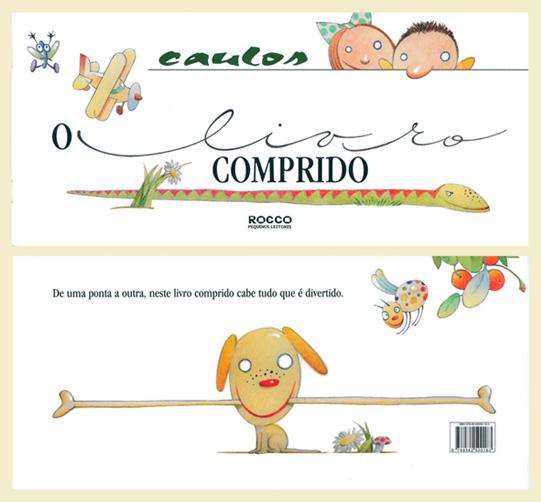 O Livro Comprido - Editora Rocco - 2010