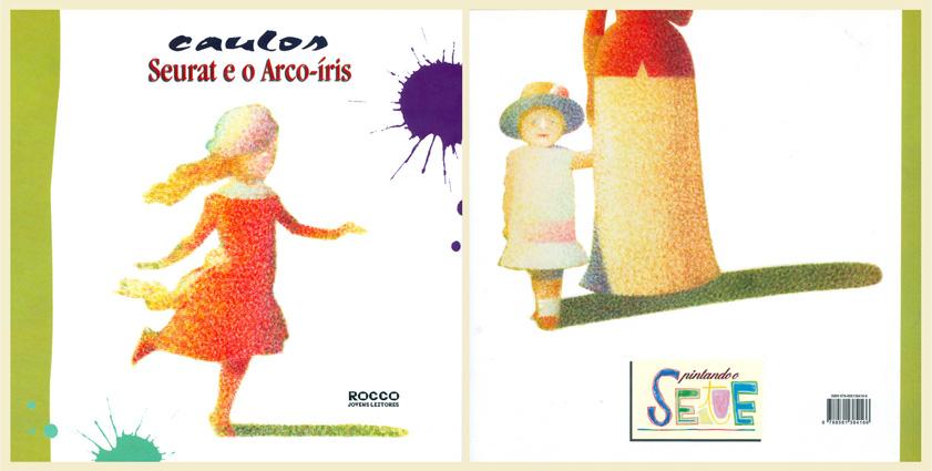 Seurat e o Arco-íris - Editora Rocco - 2008