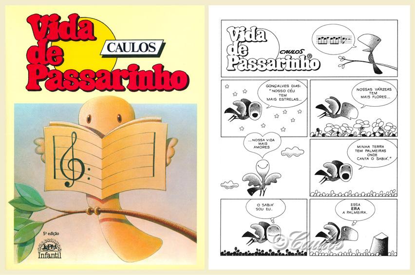 Vida de Passarinho - L&PM Editores - 2005 - 5a. Edição